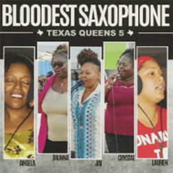 Bloodest Saxophone - Texas Queens 5