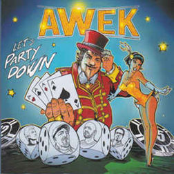 AWEK - Let's Party Down